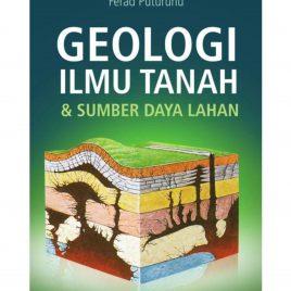 GEOLOGI ILMU TANAH & SUMBER DAYA LAHAN