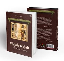WAJAH-WAJAH DI BINGKAI JENDELA