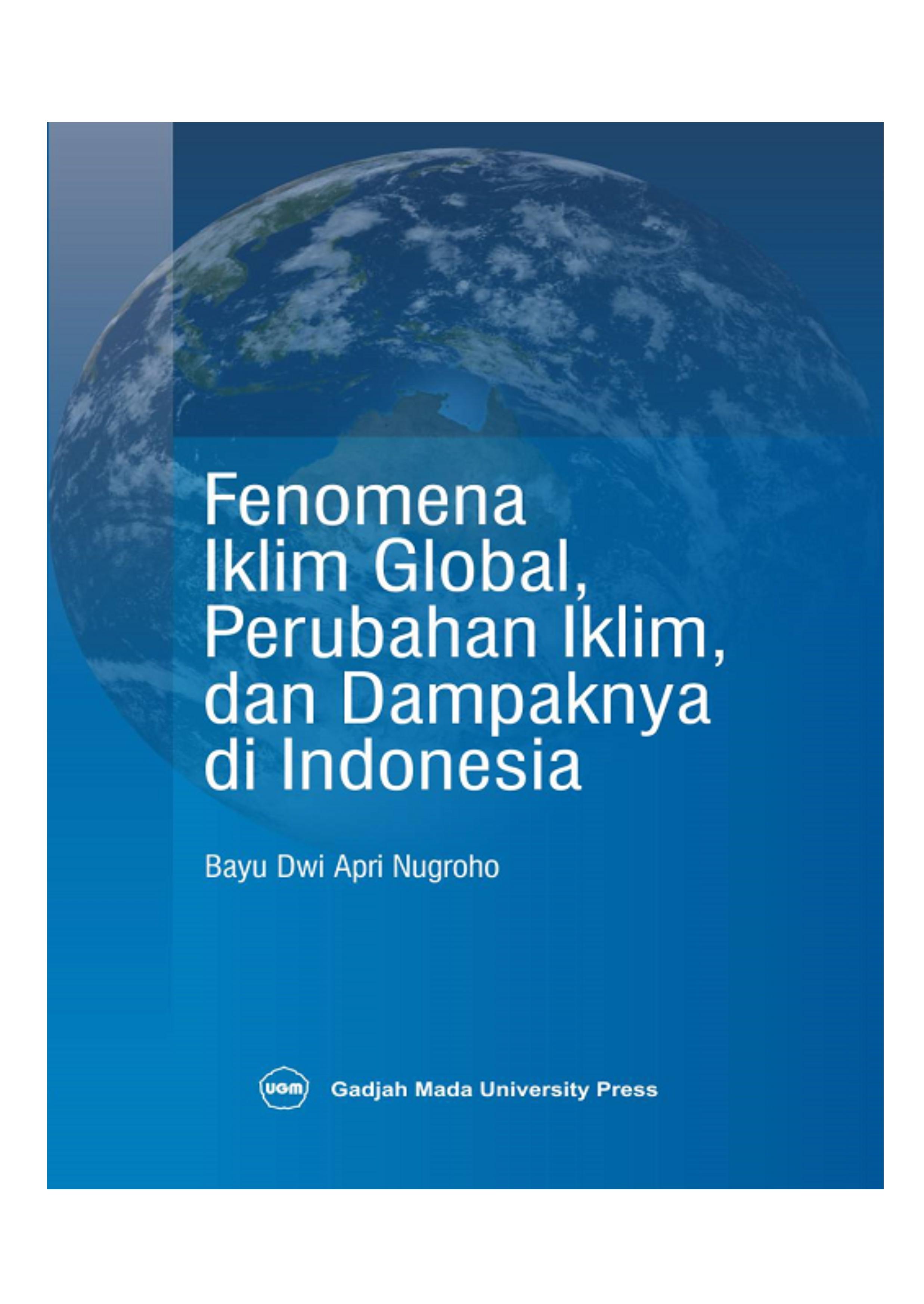 FENOMENA IKLIM GLOBAL, PERUBAHAN IKLIM, DAN DAMPAKNYA DI INDONESIA