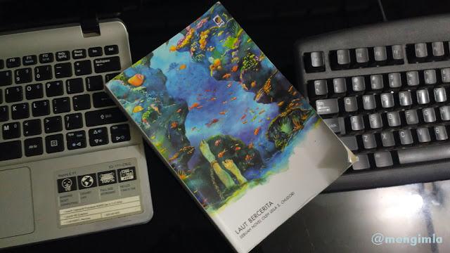 [ Review Buku Leila S Chudori – Laut Bercerita ] Perjuangan, Pengorbanan, Kehilangan, Cinta dan Harapan.